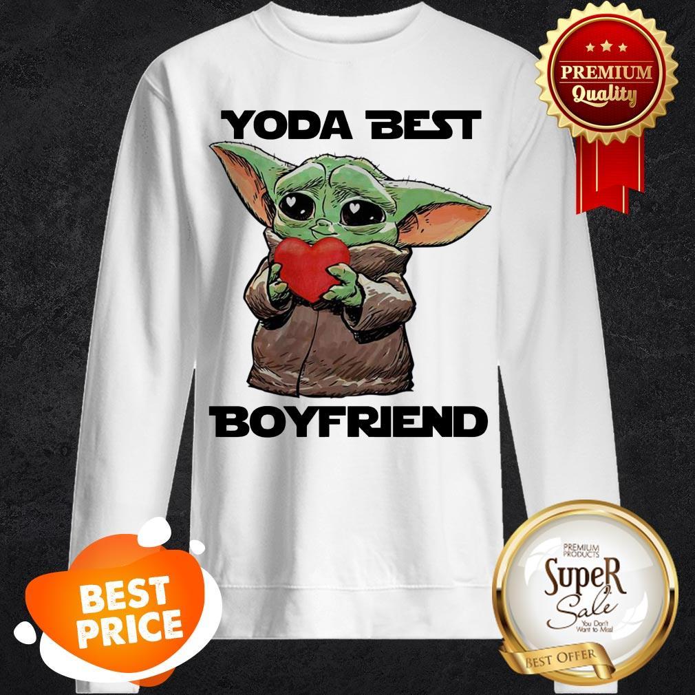 Baby Yoda Best Boyfriend sweastshirt