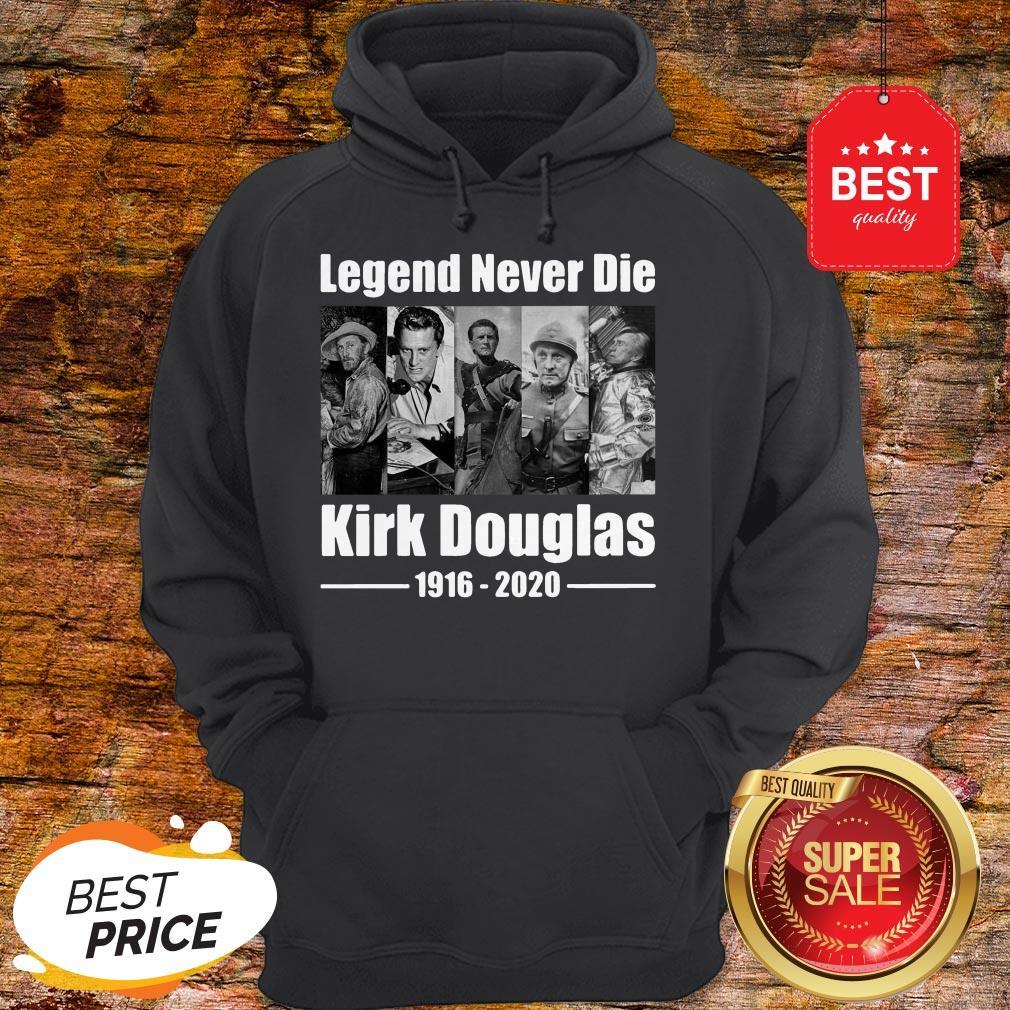 Official Legend Never Die Kirk Douglas 1916 2020 Hoodie