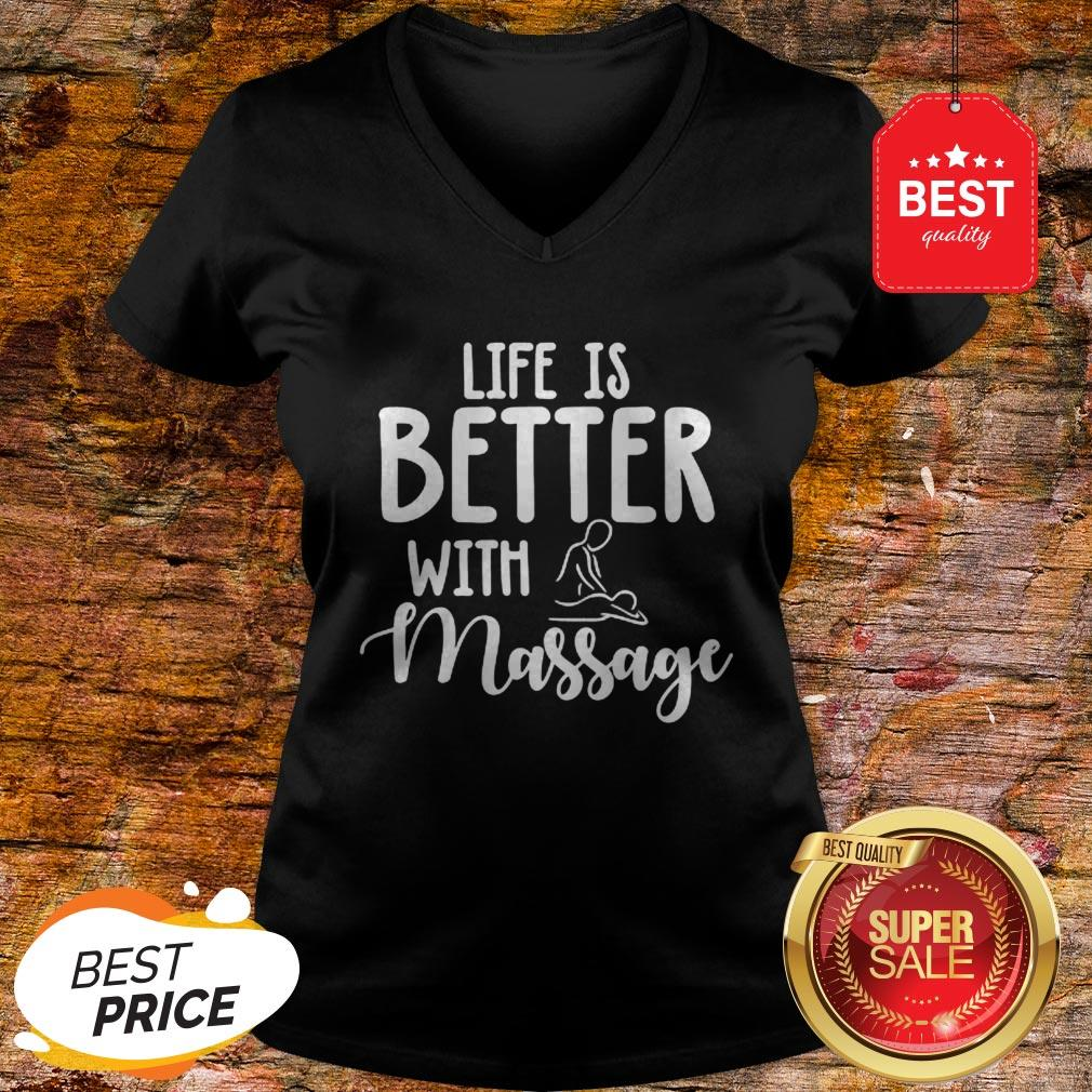 Official Life Is Better With Massage V-neck