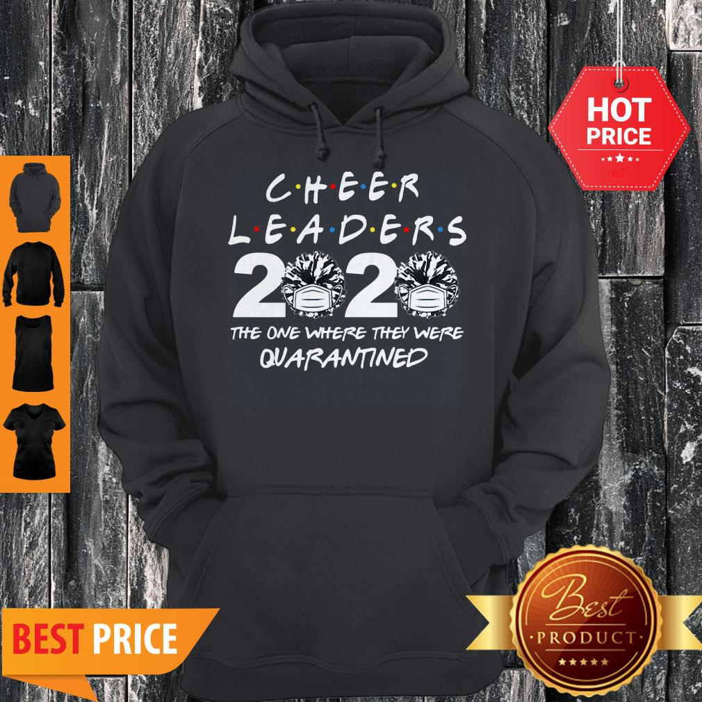 Cheerleader 2020 The One Where They Were Quarantined Covid-19 Hoodie