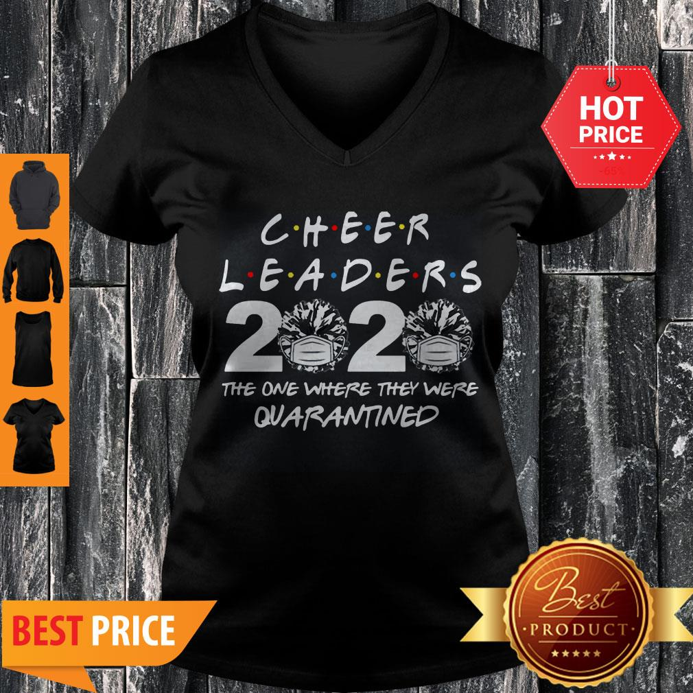 Cheerleader 2020 The One Where They Were Quarantined Covid-19 V-neck