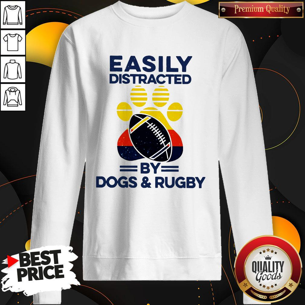 Easily Distracted By Dogs And Rugby Vintage Sweatshirt