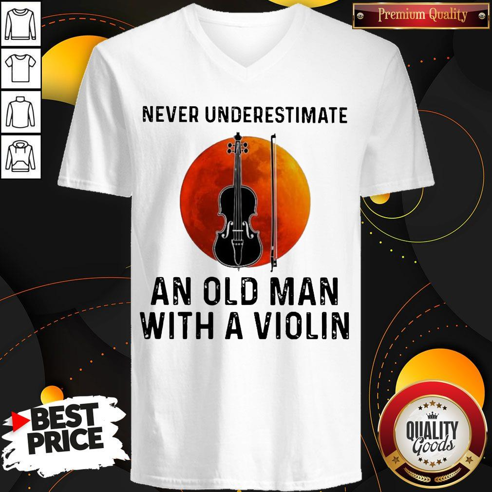 Never Underestimate An Old Man With A Violin V-neck