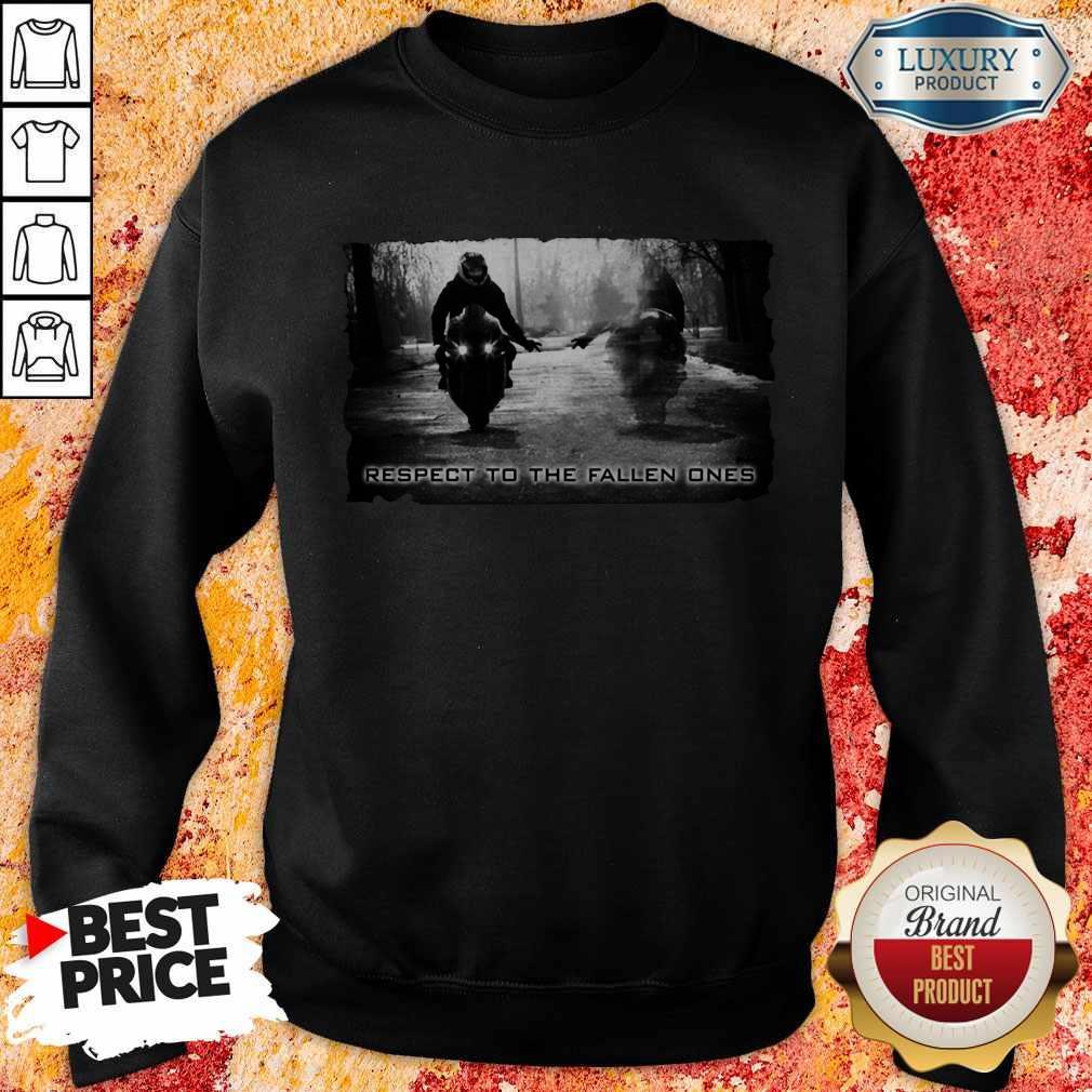 Respect To The Fallen Ones Sweatshirt