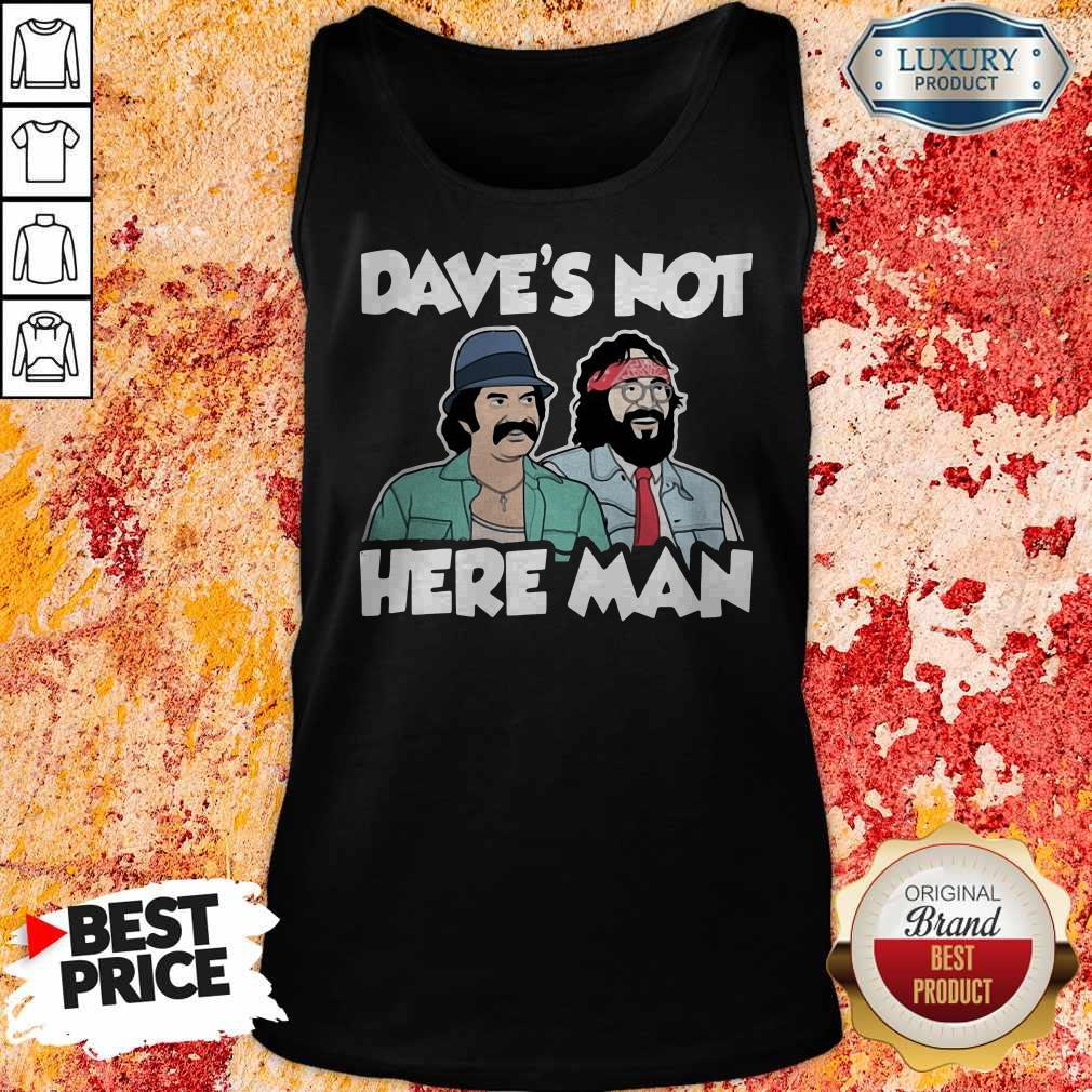 Dave's Not Here Man Tank Top
