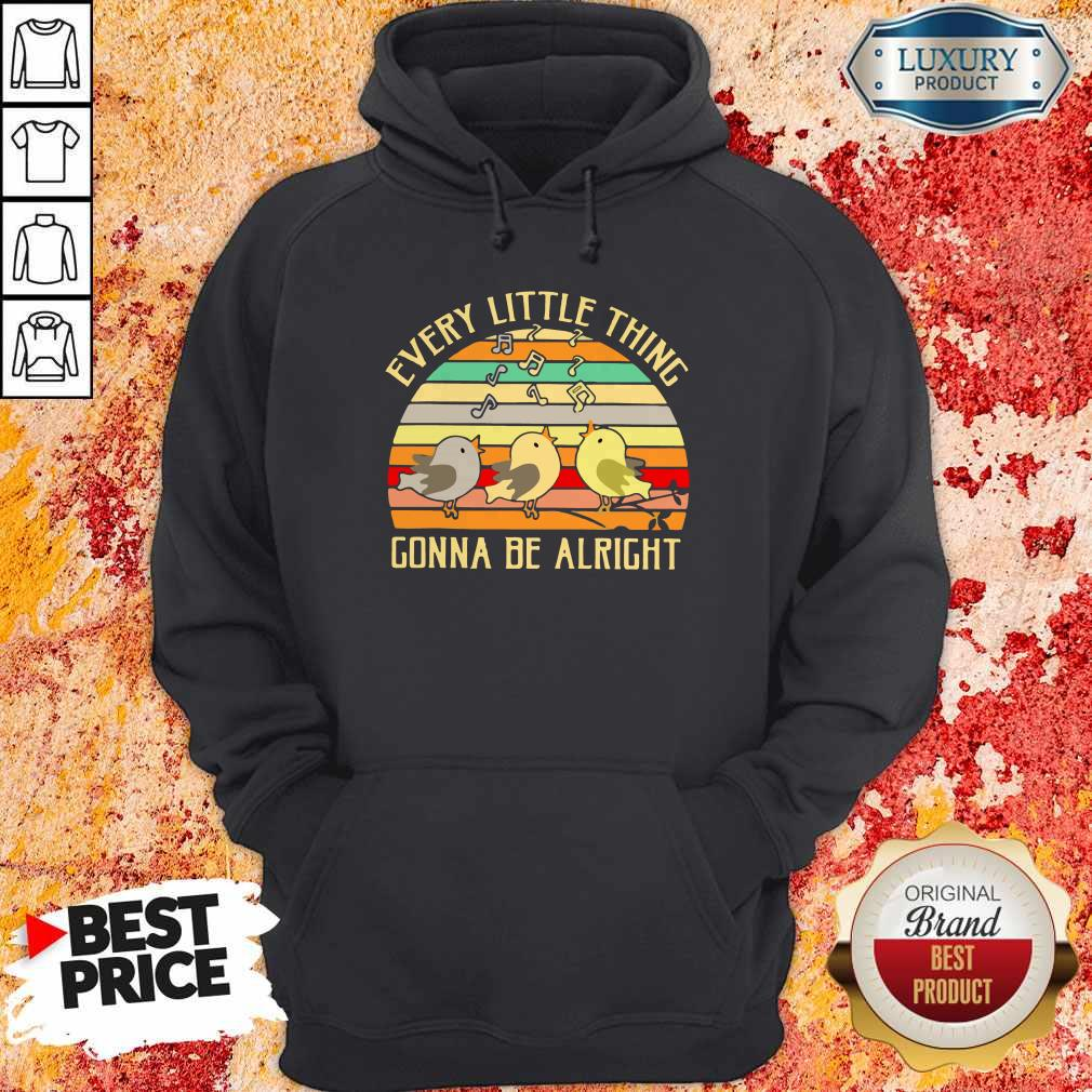 Every Little Thing Is Gonna Be Alright Vintage Hoodie