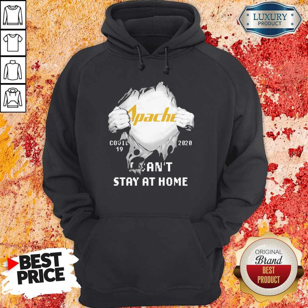 Blood Inside Me Apache Corporation Covid 19 2020 I Can't Stay At Home Hoodie