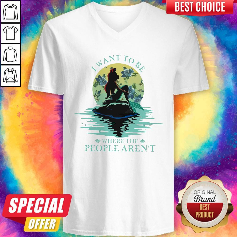 I Want To Be Where The People Aren't Shirt Classic V-neck