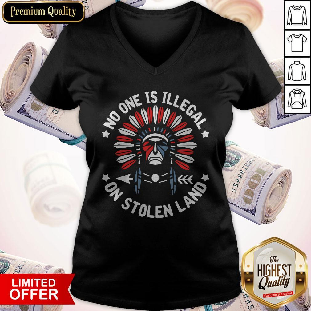 No One Is Illegal On Stolen Land V-neck