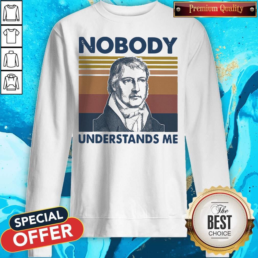 Nobody Understands Me Vintage Retro Sweatshirt
