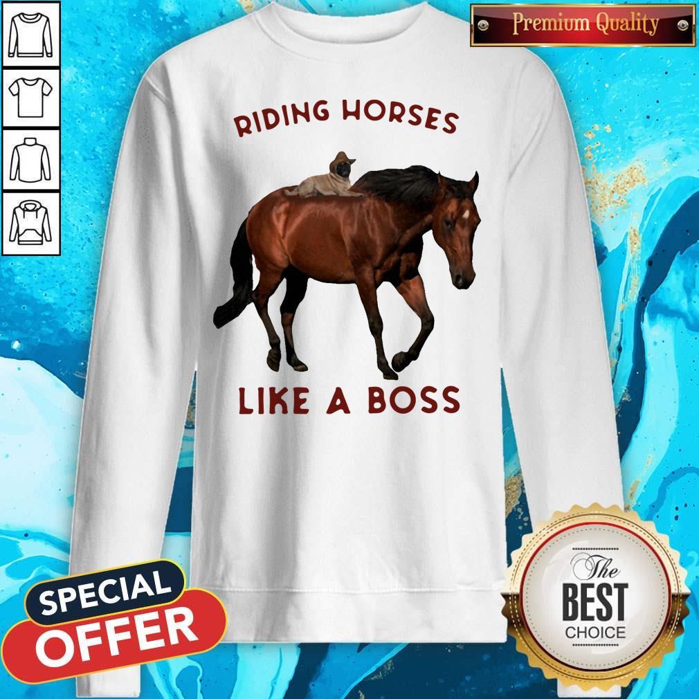 Riding Horses Like A Boss Flowers Sweatshirt