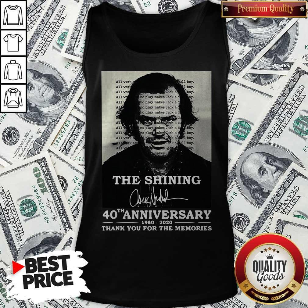 The Shining 40th Anniversary 1980 2020 Thank You For The Memories Signature Tank Top