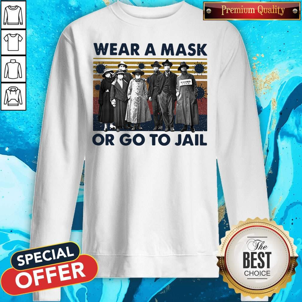 Wear A Mask Or Go To Jakl Coronavirus Vintage Retro Sweatshirt