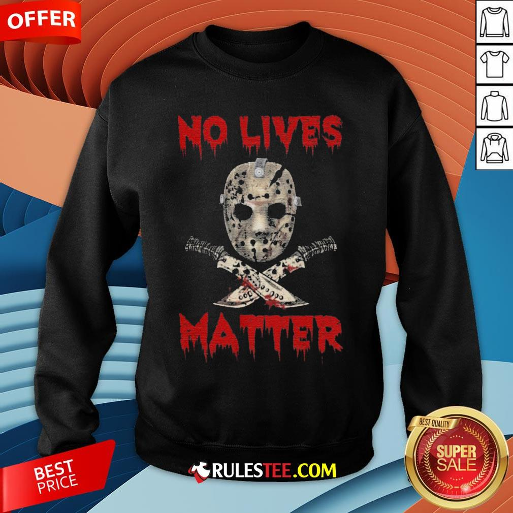Grateful Jason Voorhees No Lives Matter Halloween Sweatshirt - Design By Rulestee.com