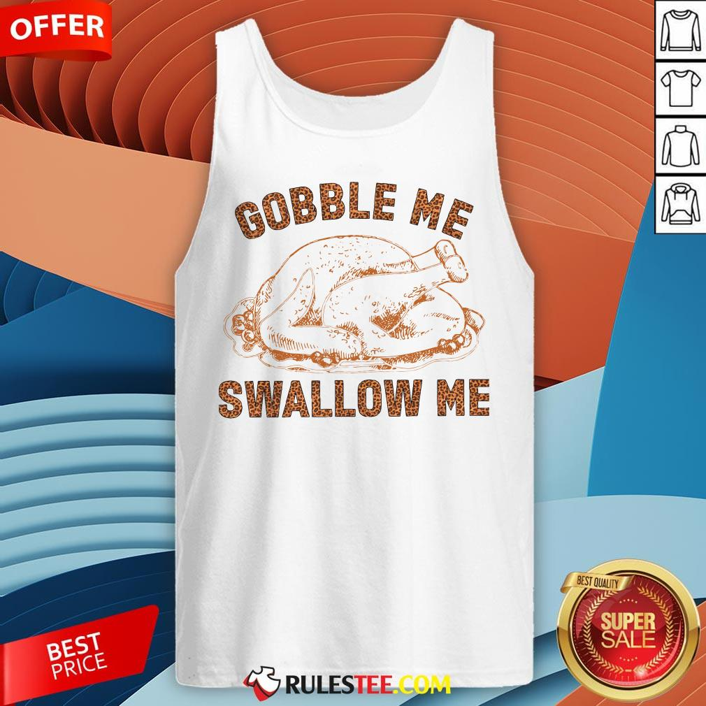 Pretty Chicken Gobble Me Swallow Me Tank Top - Design By Rulestee.com