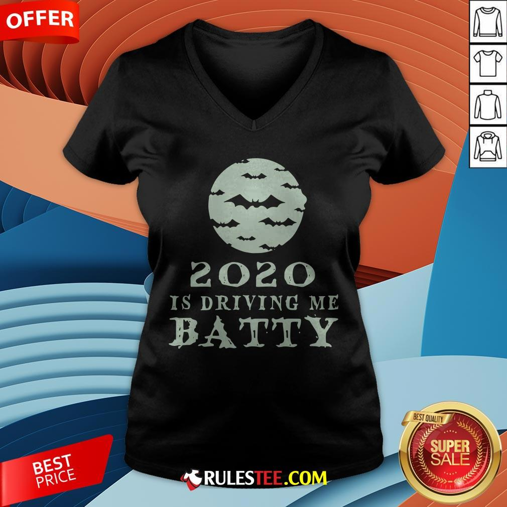 Funny 2020 Is Driving Me Batty Halloween V-neck - Design By Rulestee.com