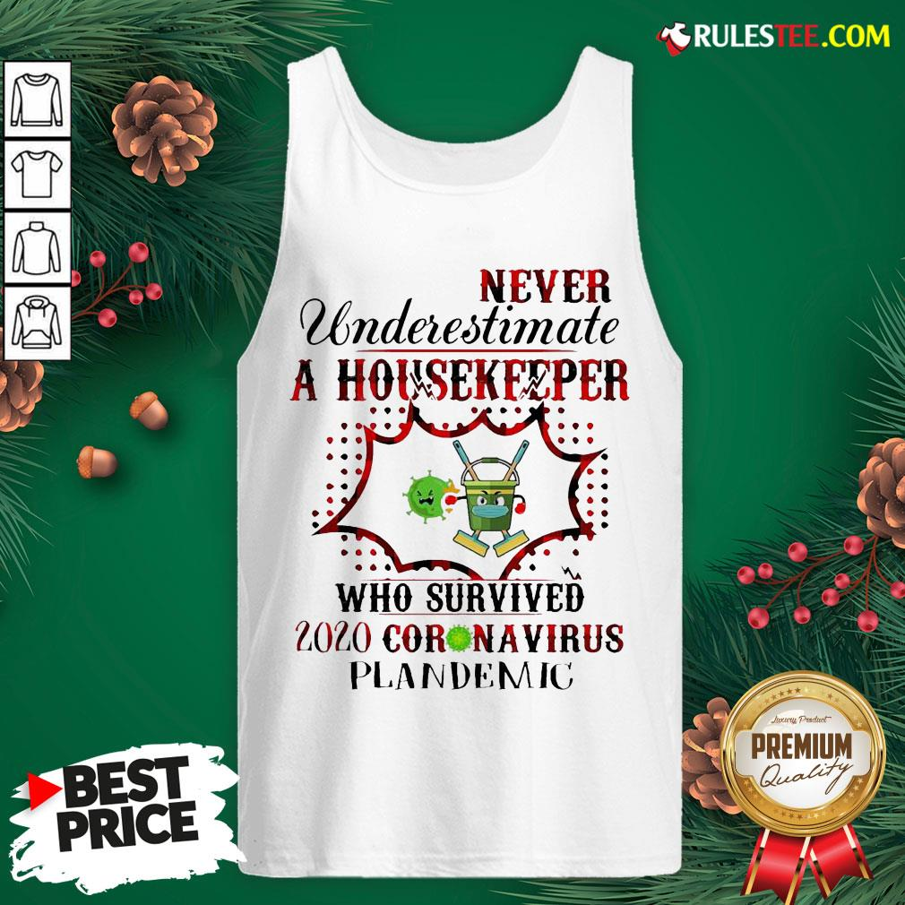 Funny Never Underestimate A Housekeeper Who Survived 2020 Coronavirus Pandemic Tank Top - Design By Rulestee.com