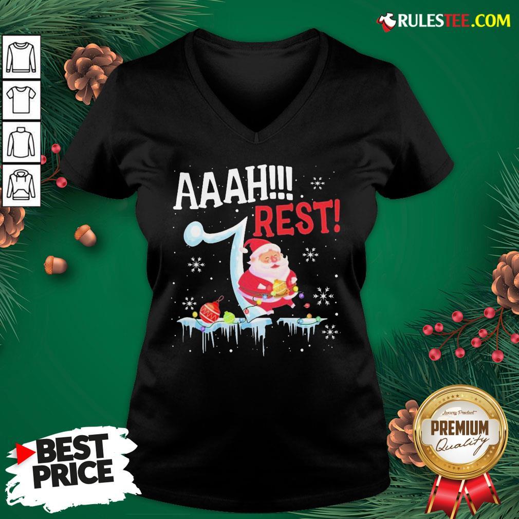 Good Santa Claus Aaah Rest Happy Light Christmas V-neck - Design By Rulestee.com