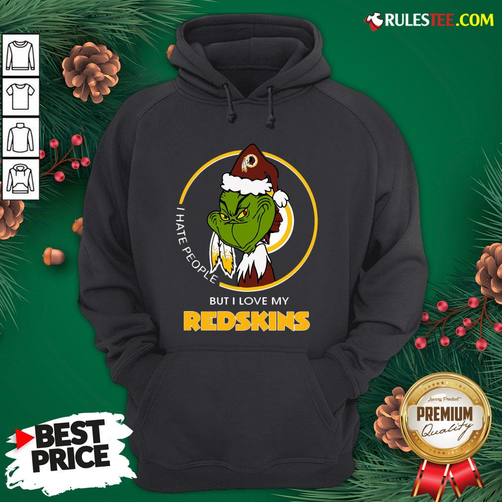 Top Grinch I Hate People But I Love My Redskins Hoodie - Design By Rulestee.com