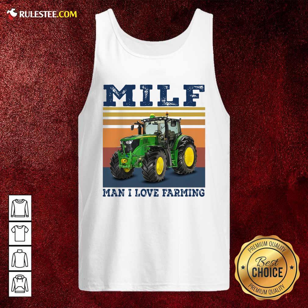 Milf Man I Love Farming Vintage Tank Top - Design By Rulestee.com