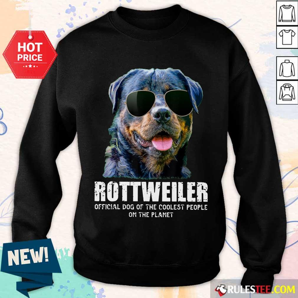 Pretty Rottweiler Coolest People On The Planet Sweater