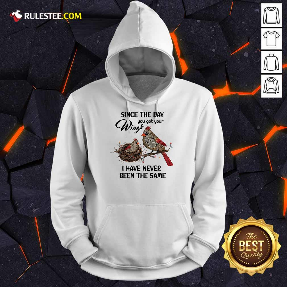 Bird Since The Day You Got Wings Hoodie