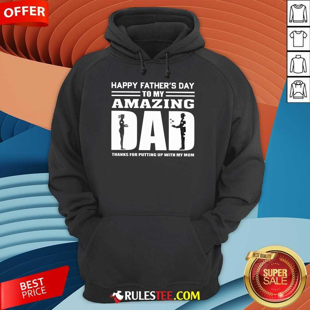 Happy Fathers Day Amazing Dad Hoodie
