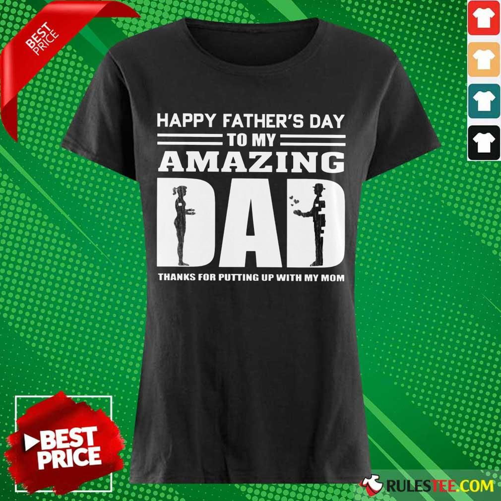 Happy Fathers Day Amazing Dad Ladies Tee