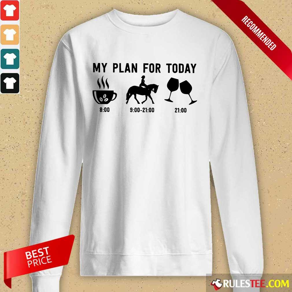 My Plan For Today Long-Sleeved