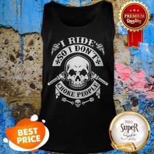 Baby Skull I Ride So I Don't Choke People Tank Top