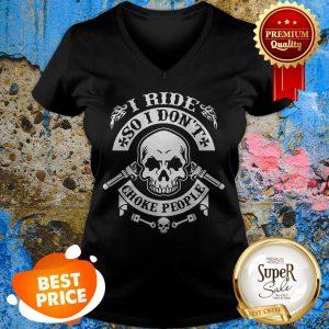 Baby Skull I Ride So I Don't Choke People V-neck