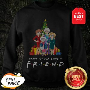 Christmas Tree Golden Girl Thank You For Being A Friends TV Show Sweatshirt
