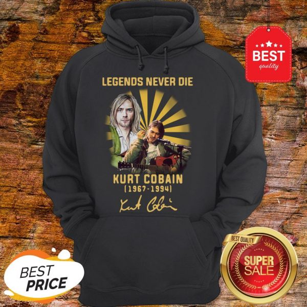 Nice Kurt Cobain 1967 1994 Legends Never Die Signature Hoodie