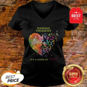 Nice Love Butterfly Massage Therapist It's A Work Of Heart V-neck