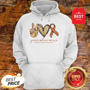 Nice Peace Love Cure Multiple Sclerosis Awareness Hoodie