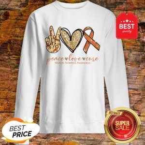 Nice Peace Love Cure Multiple Sclerosis Awareness Sweatshirt