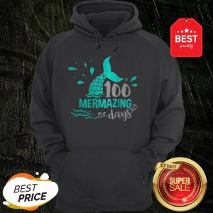 Official Mermaid 100 Mermazing Days Hoodie