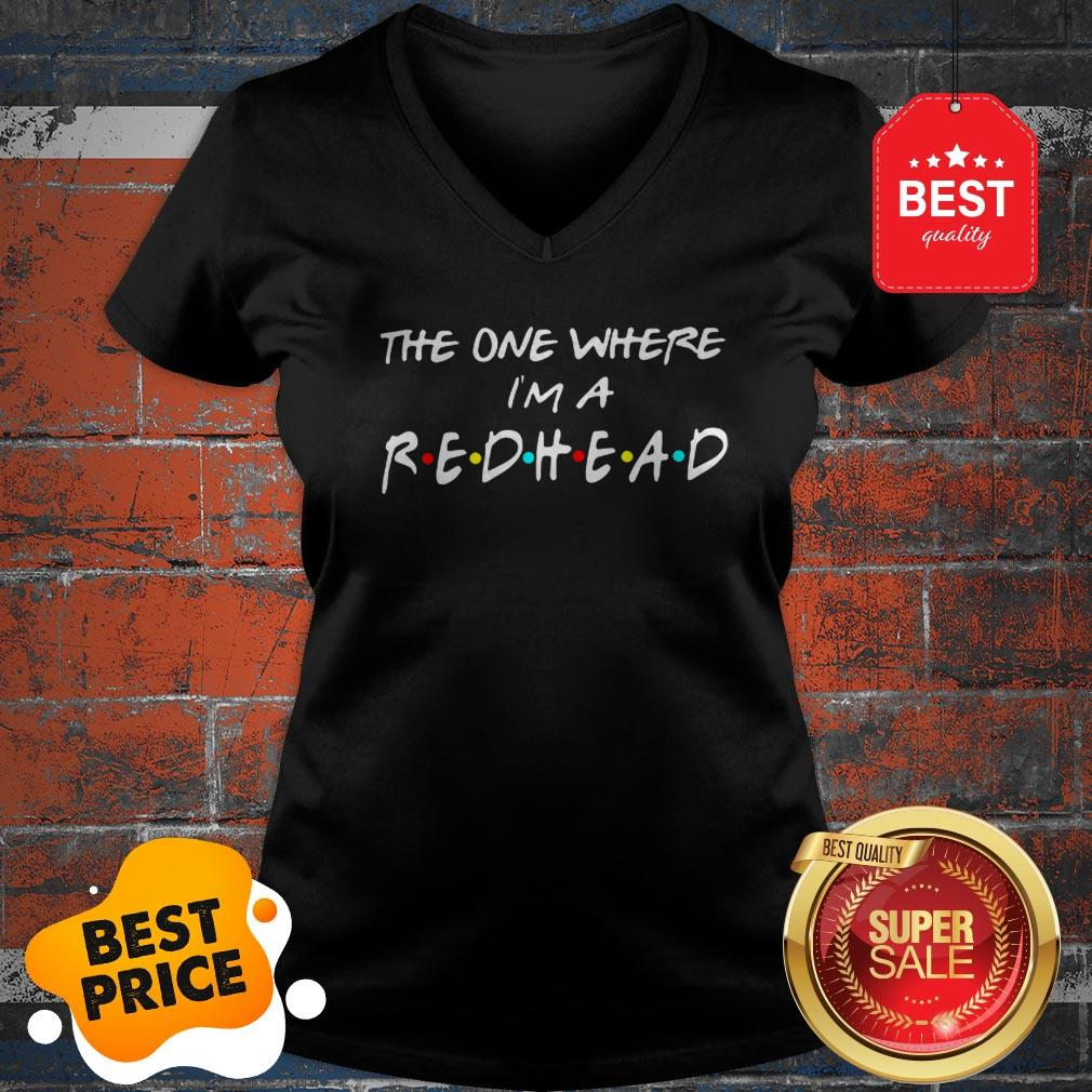 Official The One Where I'm A Redhead Friends V-neck