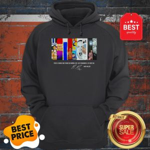 People Change And Things Go Wrong But Just Remember Life Goes On Mac Miller Signature Hoodie
