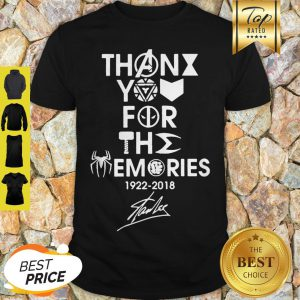 Thank You For The Memories Rest In Peace 1922-2018 Stan Lee Shirt