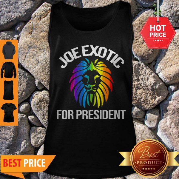 Official Joe Exotic For President 2020 Tank Top