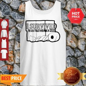 I Survived The Great Toilet Paper Panic Of 2020 Coronavirus Tank Top