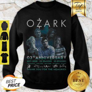 Ozark 03rd Anniversary 2017 2020 02 Seasons 20 ep Signatures Sweatshirt
