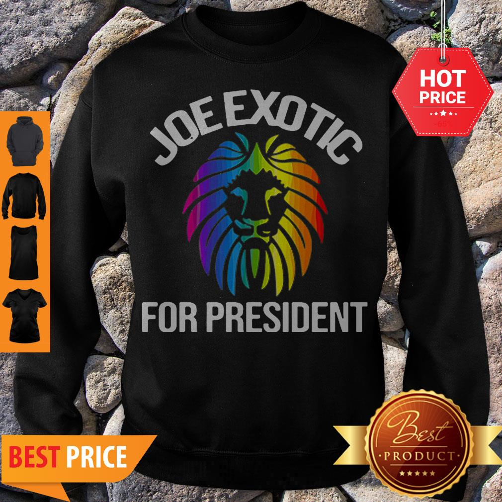 Official Joe Exotic For President 2020 Sweatshirt