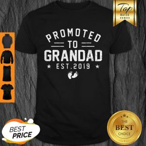 Beautiful Promoted To Grandad Est 2019 Mother's Day Gifts Men Shirt