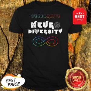Celebrate Neurodiversity Rainbow Infinity Autism Awareness Shirt