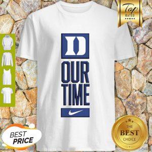 Duke Blue Devils Logo Basketball Our Time 2020 Shirt