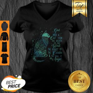 God Made A Cat From The Breath Of The Wind The Beauty Of The Earth V-neck