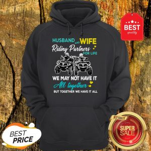 Husband And Wife Riding ATVS Partners For Life Together Hoodie