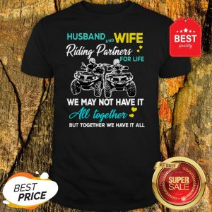 Husband And Wife Riding ATVS Partners For Life Together Shirt